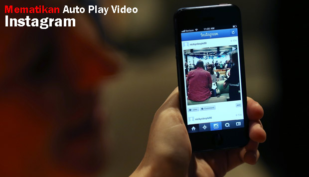 cara mematikan autoplay video di instagram
